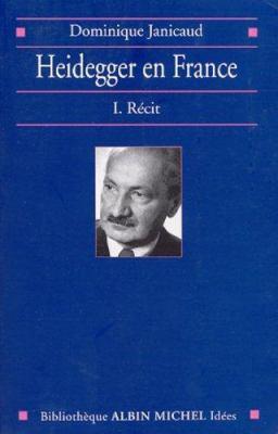 Heidegger En France - Tome 1 9782226126818