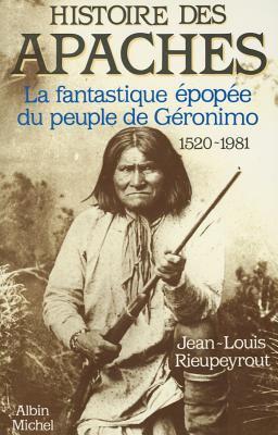 Histoire Des Apaches 9782226029430