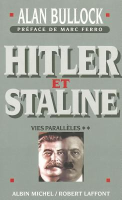 Hitler Et Staline, Tome 2: Vies Paralleles 9782226064929