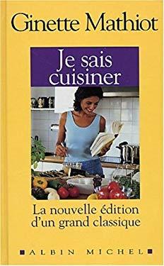 Je Sais Cuisiner 9782226133724
