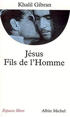 Jesus, Fils de L'Homme 9782226079466