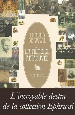La Memoire Retrouvee = The Hare with Amber Eyes 9782226219213