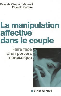 Manipulation Affective Dans Le Couple (La) 9782226195135
