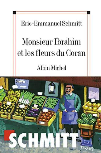 Monsieur Ibrahim Et les Fleurs Du Coran 9782226126269