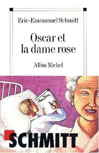 Oscar Et La Dame Rose 9782226135025