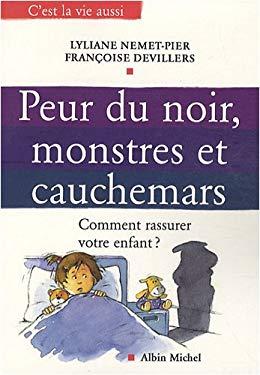 Peur Du Noir, Monstres Et Cauchemars 9782226187475