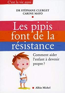 Pipis Font de La Resistance (Les) 9782226168764