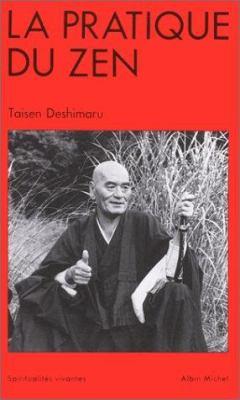 Pratique Du Zen (La) 9782226012876