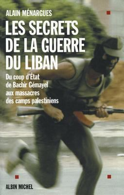 Secrets de La Guerre Du Liban (Les) 9782226121271