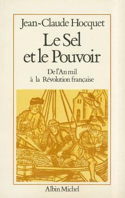 Sel Et Le Pouvoir (Le) 9782226022004