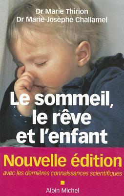 Sommeil, Le Reve Et L'Enfant (Le) 9782226217820