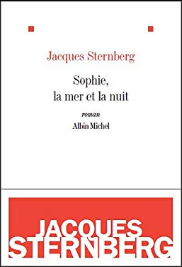 Sophie, La Mer Et La Nuit 9782226218575
