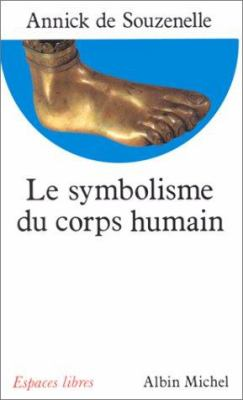 Symbolisme Du Corps Humain (Le) 9782226051813