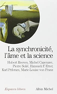 Synchronicite, L'Ame Et La Science (La) 9782226076090