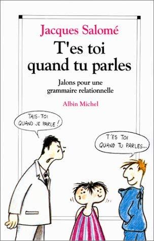 T'Es-Toi Quand Tu Parles 9782226056399