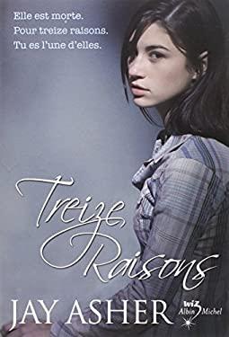 Treize Raisons = Thirteen Reasons Why 9782226195531