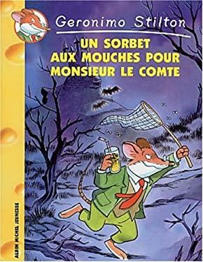 Un Sorbet Aux Mouches Pour Monsieur Le Comte N3 9782226140395