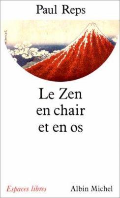 Zen En Chair Et En OS (Le) 9782226065162