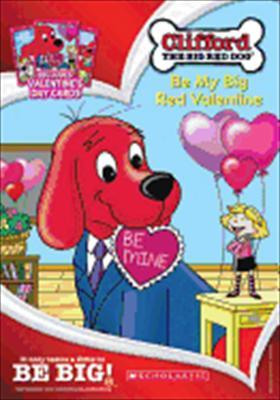Clifford: Be My Big Red Valentine