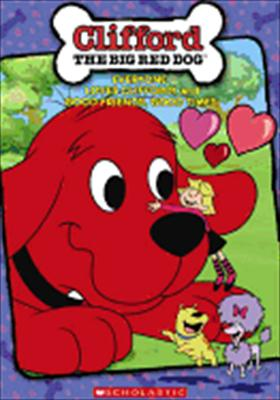 Clifford: Everyone Loves Clifford / Good Friends, Good Times