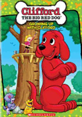 Clifford: Growing Up with Clifford 0012236197157