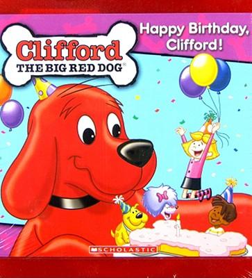 Clifford-Happy Birthday Clifford