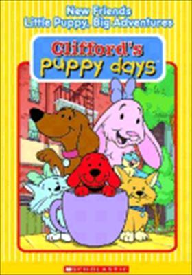 Clifford Puppy Days: New Friends / Little Puppy Big Adventures