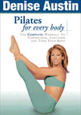 Denise Austin: Pilates for Every Body