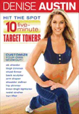 Denise Austin: Hit the Spot 10 Five Minute Target Toners