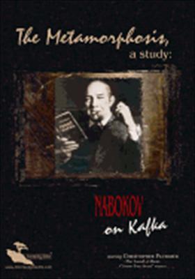 Metamorphosis, a Study: Nabokov on Kafka