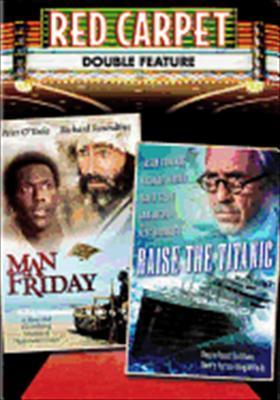 Raise the Titanic / Man Friday