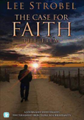 The Case for Faith: The Film