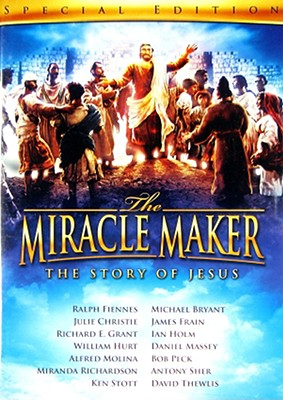 The Miracle Maker: The Story of Jesus 0012236210603