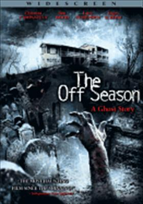 The Off Season: A Ghost Story