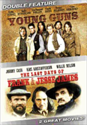 Young Guns / Last Days of Frank & Jesse James