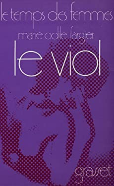 Le viol (Collection Le Temps des femmes) (French Edition)