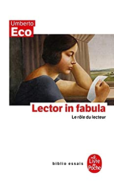 Lector In Fabula: Le Role Du Lecteur 9782253048794