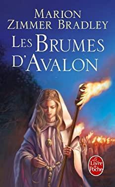 Les Brumes D'Avalon: Les Dames Du Lac 9782253048855