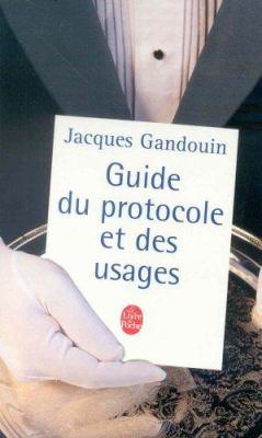 Guide Du Protocole Et Des Usages 9782253063940