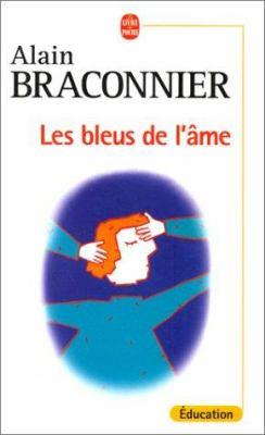 Les Bleus de L'Ame 9782253081661