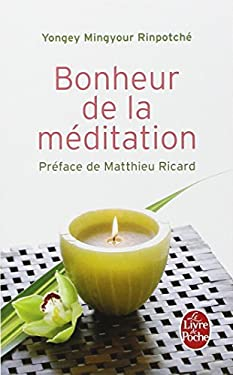 Bonheur de la Meditation 9782253084945