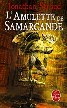 L'Amulette de Samarcande: La Trilogie de Bartimeus, 1 9782253121633