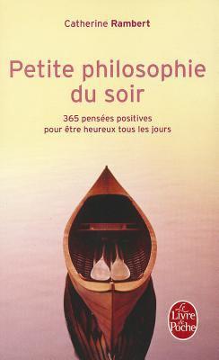 Petite Philosophie Du Soir 9782253129356