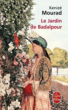 Le Jardin de Badalpour 9782253148661