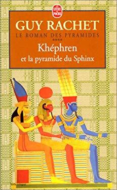 Khephren Et La Pyramide Du Sphinx 9782253148692