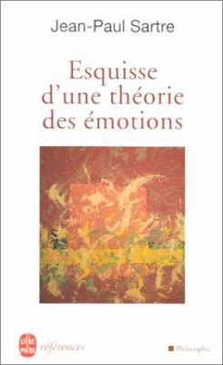 Esquisse D'Une Theorie Des Emotions 9782253904656