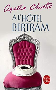 A L Hotel Bertram 9782253059042
