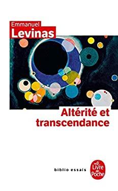 Alterite Et Transcendance 9782253130840