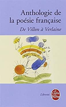 Anthologie de la Poesie Francaise 9782253145011