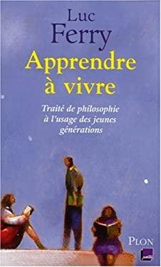 Apprendre  vivre (French Edition)
